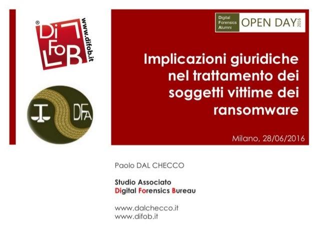 Implicazioni giuridiche nel trattamento dei soggetti vittime dei ransomware - Parte 1 di 2 - Paolo Dal Checco