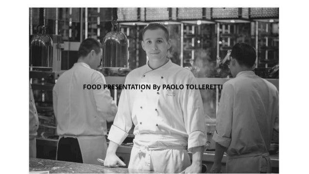 Paolo food presentation