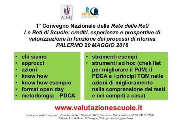 paolo senni guidotti magnani – Presidente Settore Nazionale AICQ Education - Ente accreditato MIUR DM 177/2000 Palermo Ret...