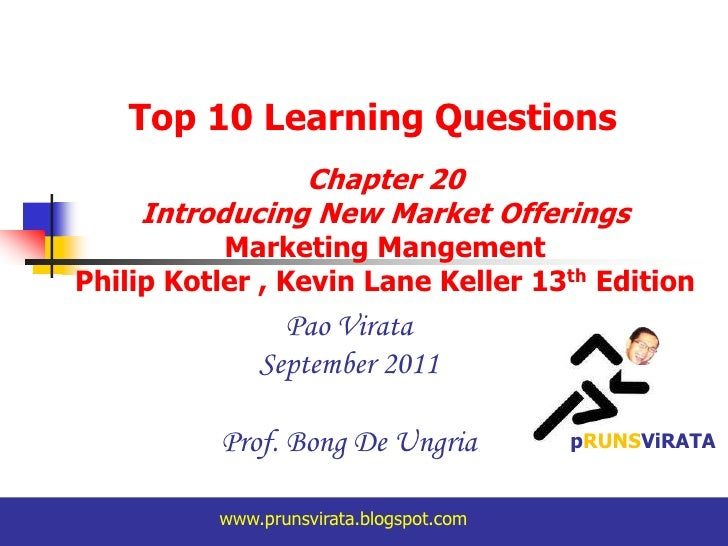 Top 10 Learning Questions<br />Chapter 20 <br />Introducing New Market Offerings Marketing Mangement<br />Philip Kotler , ...