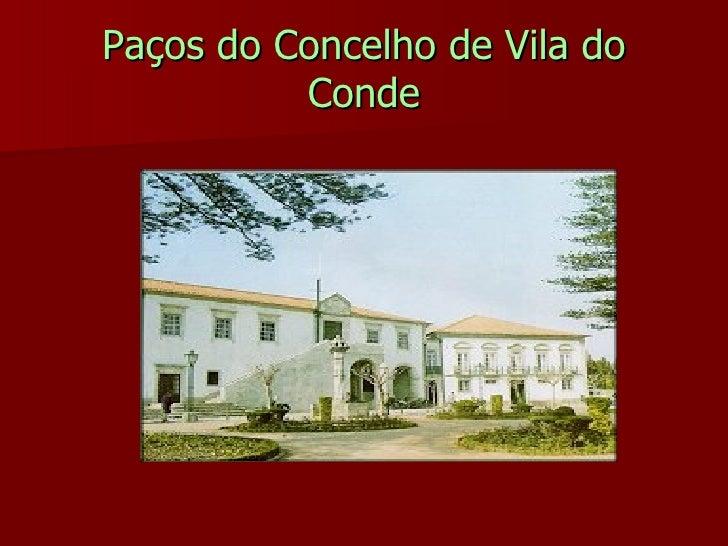 Paços do Concelho de Vila do Conde