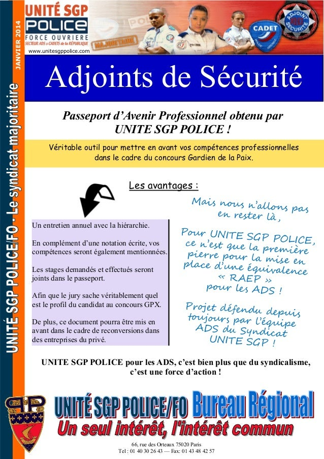 JANVIER 2014  www.unitesgppolice.com  Adjoints de Sécurité Passeport d'Avenir Professionnel obtenu par UNITE SGP POLICE ! ...