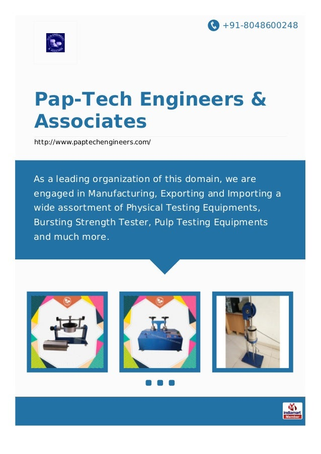 +91-8048600248 Pap-Tech Engineers & Associates http://www.paptechengineers.com/ As a leading organization of this domain, ...