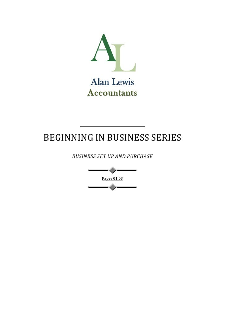 Alan Lewis           Accountants     BEGINNING IN BUSINESS SERIES      BUSINESS SET UP AND PURCHASE                   Pape...