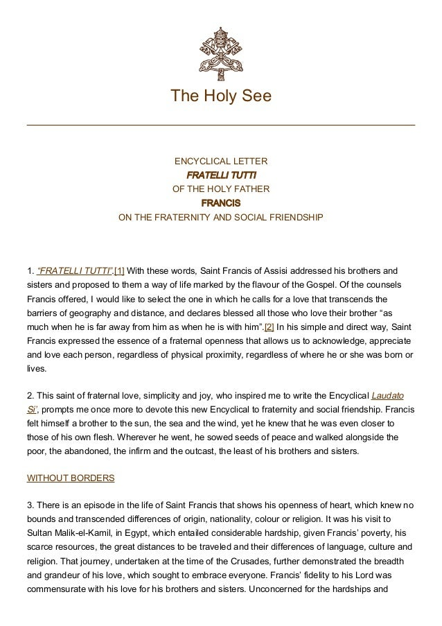 """The Holy See ENCYCLICAL LETTER FRATELLI TUTTI OF THE HOLY FATHER FRANCIS ON THE FRATERNITY AND SOCIAL FRIENDSHIP  1. """"FRA..."""