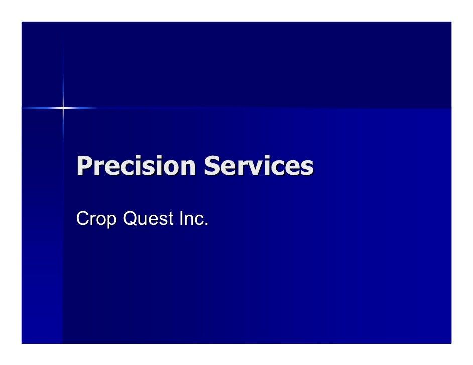 Precision Services Crop Quest Inc.