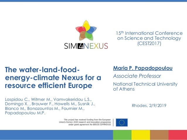 The water-land-food- energy-climate Nexus for a resource efficient Europe Laspidou C., Witmer M., Vamvakeridou L.S., Domin...