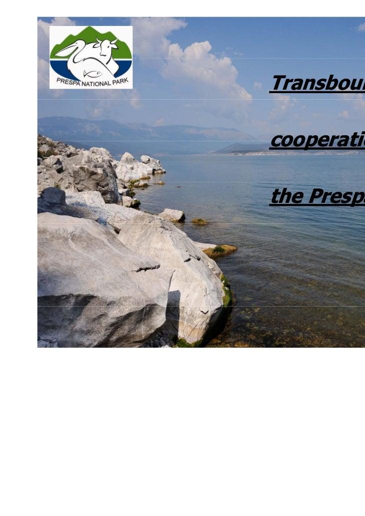 Transboundarycooperation inthe Prespa Park