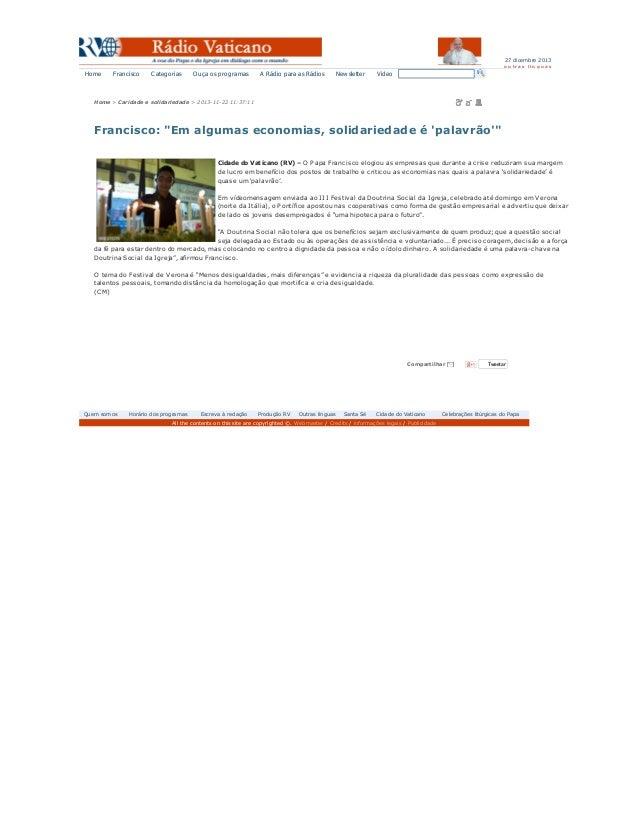 27 dicembre 2013 o u tra s lín g u a s  Home  Francisco  Categorias  Ouça os programas  A Rádio para as Rádios  Newsletter...