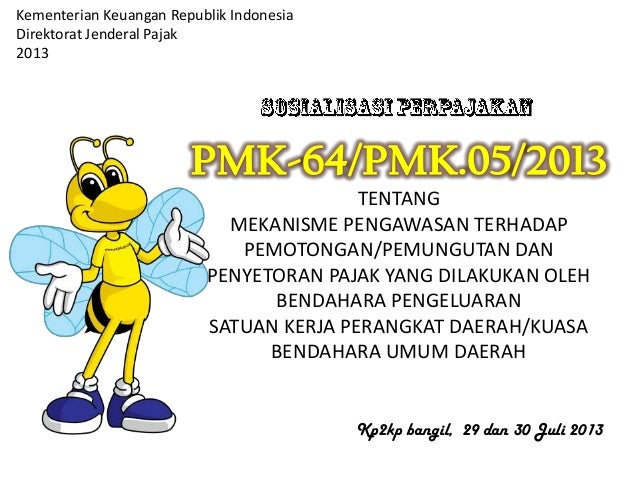 Kementerian Keuangan Republik Indonesia Direktorat Jenderal Pajak 2013 TENTANG MEKANISME PENGAWASAN TERHADAP PEMOTONGAN/PE...
