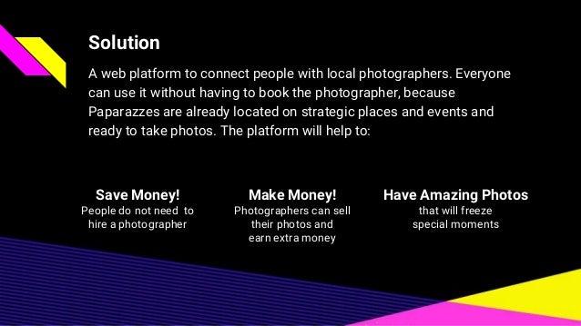 Paparazze pitch