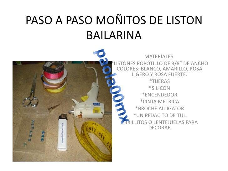 """PASO A PASO MOÑITOS DE LISTONBAILARINA<br />MATERIALES:<br />*LISTONES POPOTILLO DE 3/8"""" DE ANCHO COLORES: BLANCO, AMARILL..."""