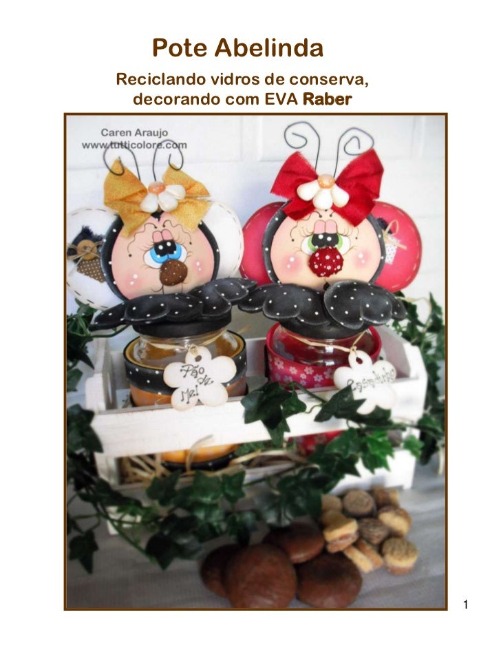 Pote AbelindaReciclando vidros de conserva,  decorando com EVA Raber                                 1