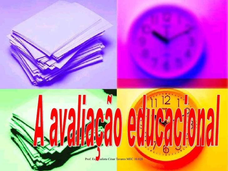 A avaliação educacional