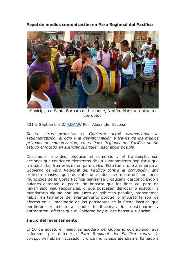 Papel de medios comunicación en Paro Regional del Pacífico  Municipio de Santa Bárbara de Iscuandé, Nariño. Marcha contra ...