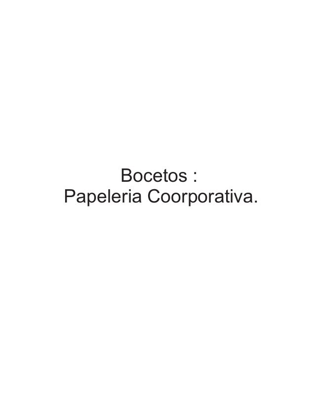 Bocetos : Papeleria Coorporativa.