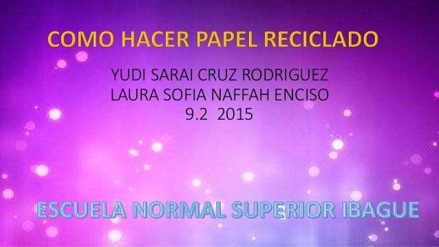 YUDI SARAI CRUZ RODRIGUEZ LAURA SOFIA NAFFAH ENCISO 9.2 2015