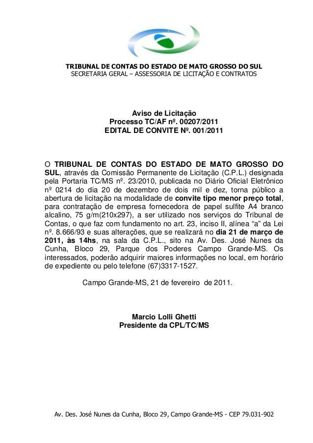 TRIBUNAL DE CONTAS DO ESTADO DE MATO GROSSO DO SUL       SECRETARIA GERAL – ASSESSORIA DE LICITAÇÃO E CONTRATOS           ...