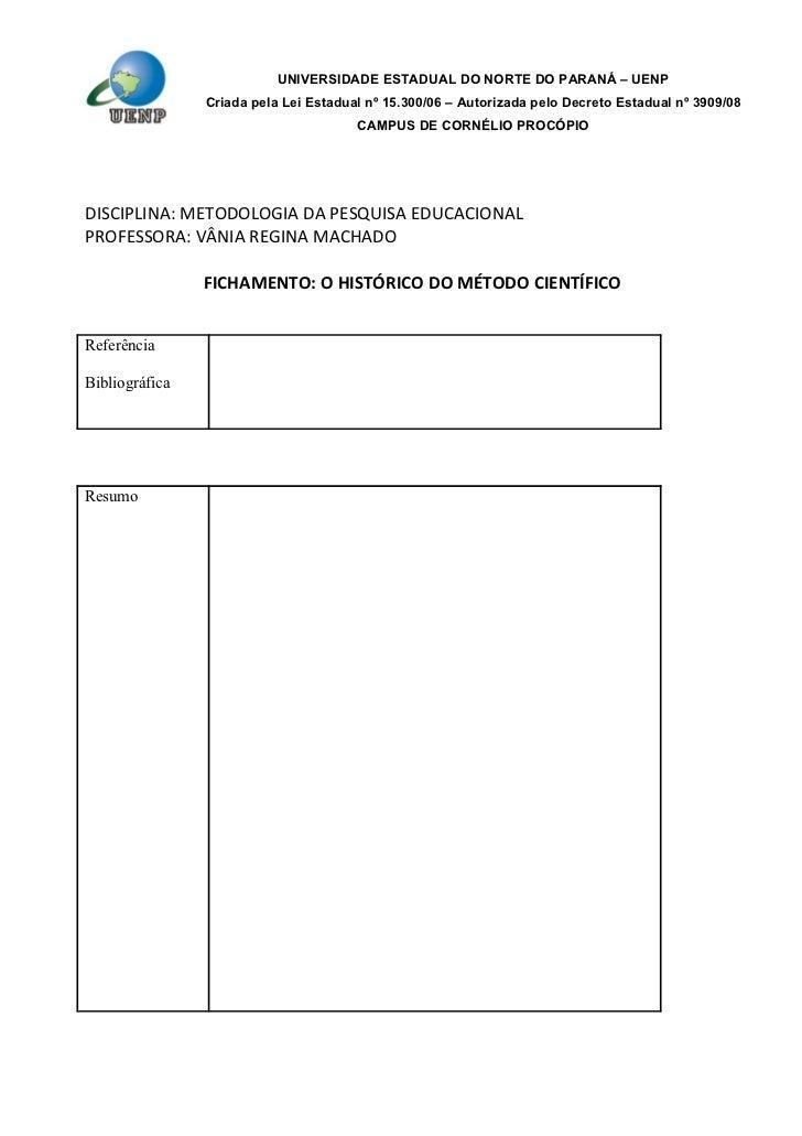 UNIVERSIDADE ESTADUAL DO NORTE DO PARANÁ – UENP                Criada pela Lei Estadual nº 15.300/06 – Autorizada pelo Dec...