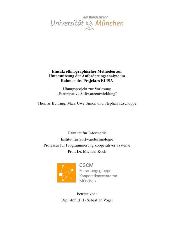 7677151244601Einsatz ethnographischer Methoden zur Unterstützung der Anforderungsanalyse im Rahmen des Projektes ELISAÜbun...