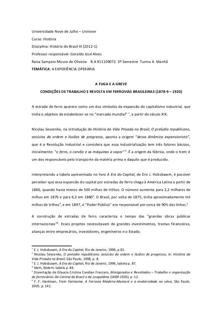 Universidade Nove de Julho – UninoveCurso: HistóriaDisciplina: História do Brasil III (2012-1)Professor responsável: Geral...