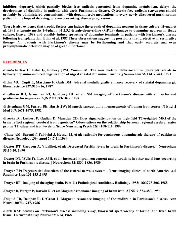 parkinsons research paper For the study, 61 people with parkinson's disease who showed symptoms of  daytime sleepiness and some motor symptoms were given either a placebo pill  or a.
