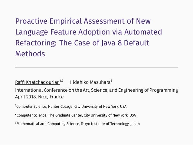 Proactive Empirical Assessment of New Language Feature Adoption via Automated Refactoring: The Case of Java 8 Default Meth...