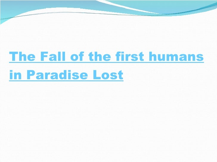 The Fall of the first humans in Paradise Lost
