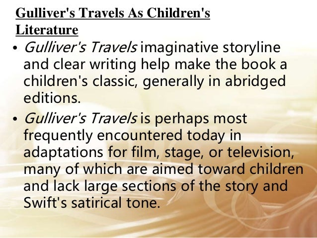 modern literature gullivers travels Jonathan swift's novel gulliver's travels takes the resilient lemuel gulliver to different lands and wildly varying cultures, all in the name of satire an allegory disguised as fantasy, gulliver yields some fruitful thesis ideas for essays on literary, political and social topics that swift.