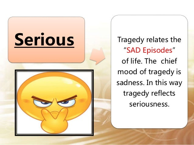an analysis of aristotles definition of tragedy An analysis of aristotle's definition of tragedy pages 5 words 947 view full essay more essays like this: julius caesar, shakespeare, aristotle, definition of tragedy.