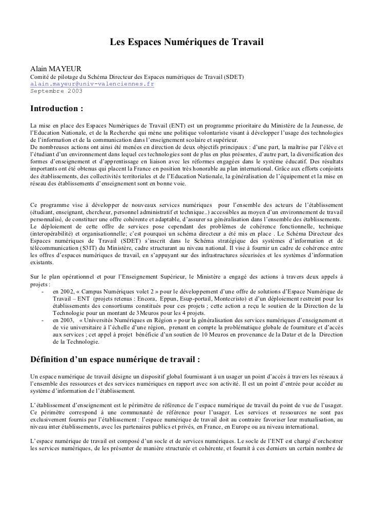 Les Espaces Numériques de TravailAlain MAYEURComité de pilotage du Schéma Directeur des Espaces numériques de Travail (SDE...