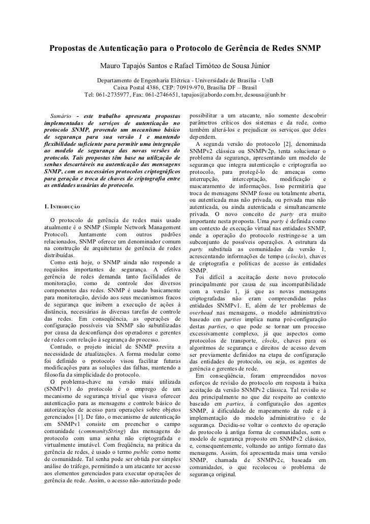 Propostas de Autenticação para o Protocolo de Gerência de Redes SNMP                      Mauro Tapajós Santos e Rafael Ti...