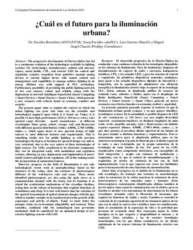 X Congreso Panamericano de Iluminación Lux América 2010 1  Abstract-- The progressive development of Electro-Optics has l...