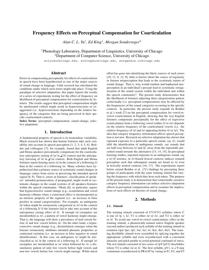 Frequency Effects on Perceptual Compensation for Coarticulation                                     Alan C. L. Yu1 , Ed Ki...