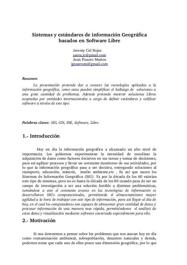 SistemasyestándaresdeinformaciónGeográfica                  basadosenSoftwareLibre                               ...