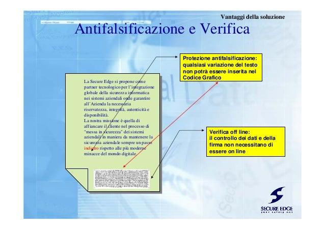 Protezione antifalsificazione: qualsiasi variazione del testo non potrà essere inserita nel Codice Grafico Verifica off li...