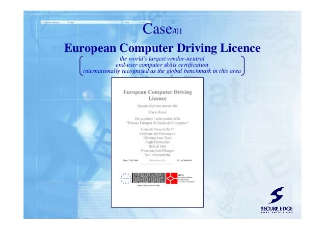 European Computer Driving Licence Case/01 the world's largest vendor-neutral end-user computer skills certification intern...