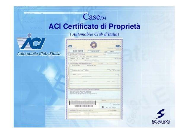 ACI Certificato di Proprietà ( Automobile Club d'Italia) Case/04