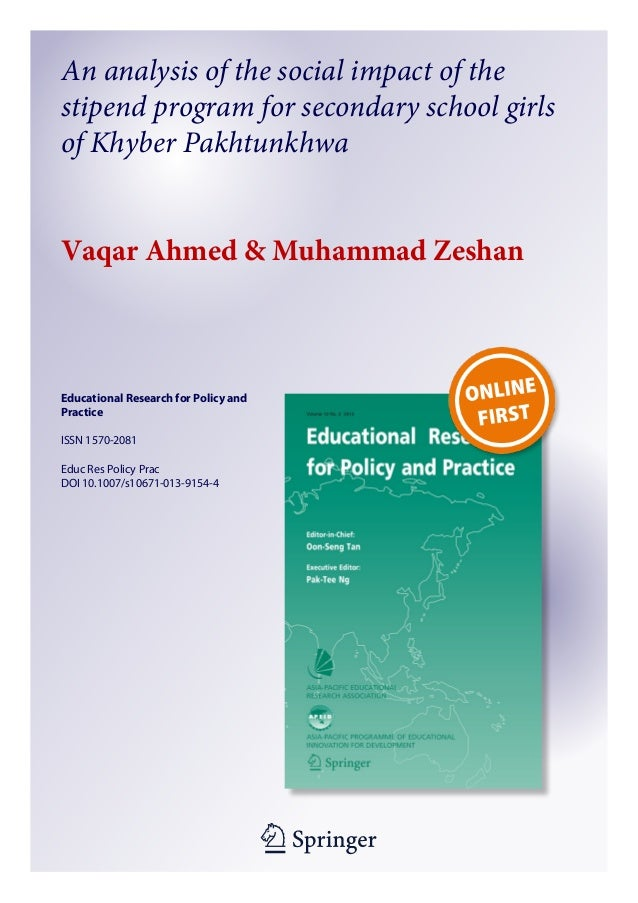 An analysis of the social impact of the stipend program for secondary school girls of Khyber Pakhtunkhwa Vaqar Ahmed & Muh...