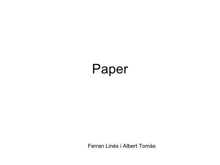 Paper Ferran Linés i Albert Tomàs
