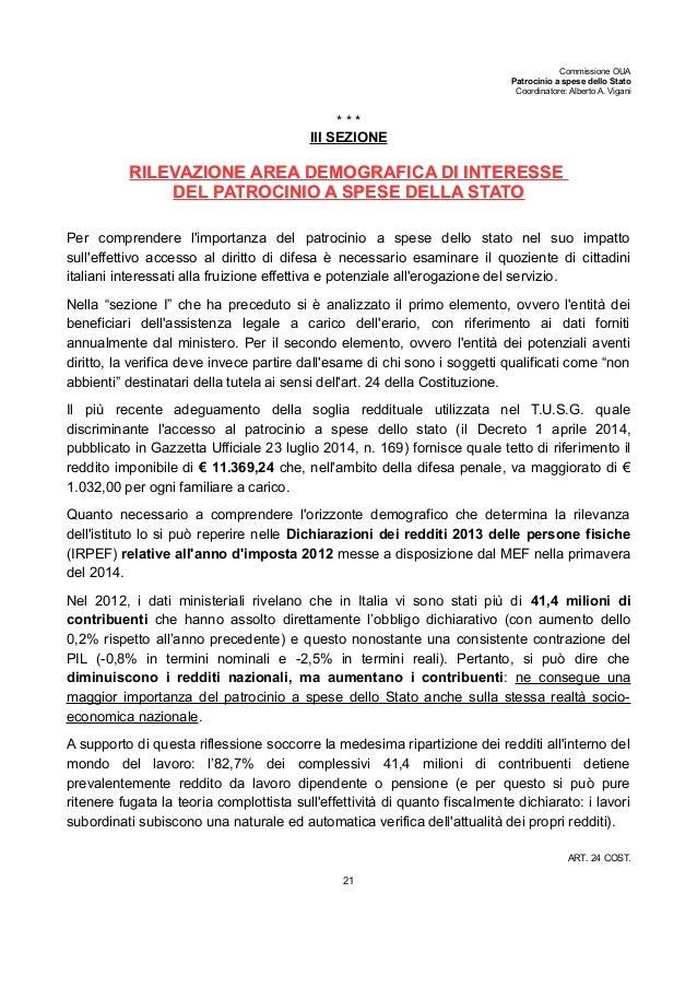 Commissione OUA Patrocinio a spese dello Stato Coordinatore: Alberto A. Vigani * * * III SEZIONE RILEVAZIONE AREA DEMOGRAF...