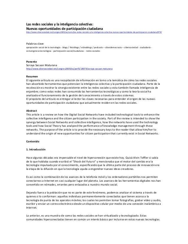 Las redes sociales y la inteligencia colectiva: Nuevas oportunidades de participación ciudadana http://www.cibersociedad.n...