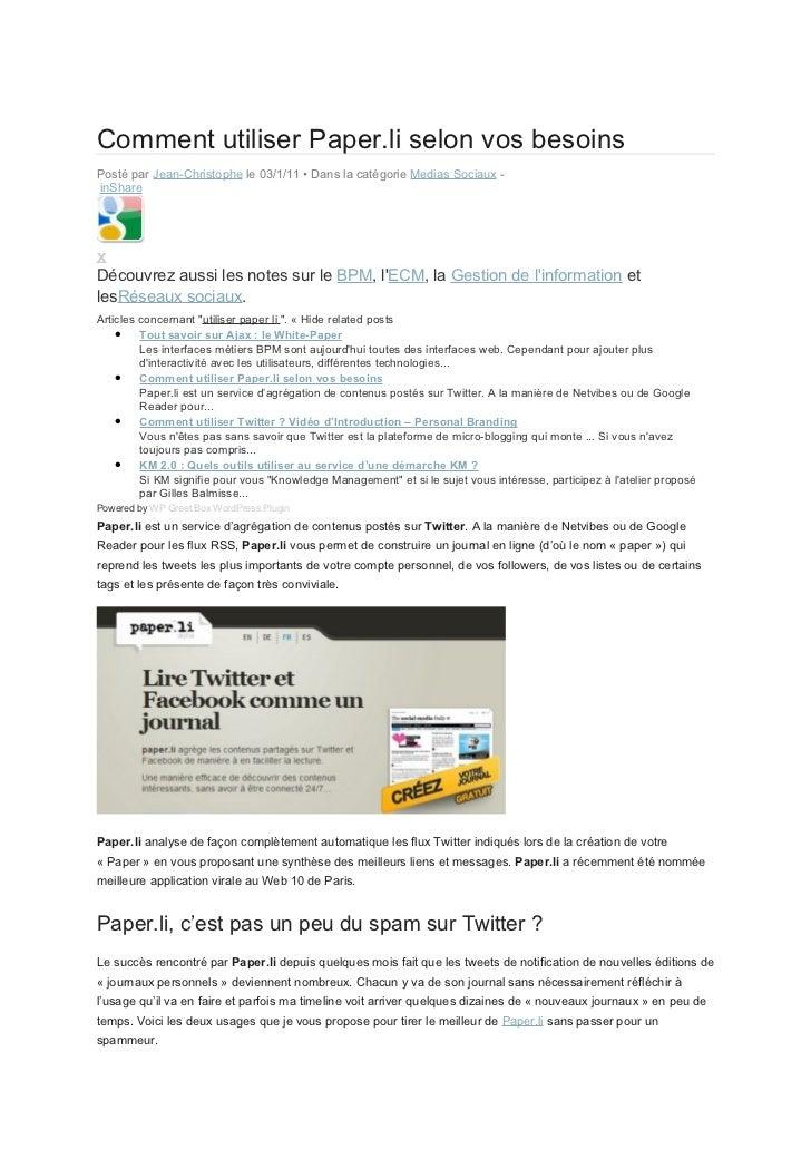 Comment utiliser Paper.li selon vos besoinsPosté par Jean-Christophe le 03/1/11 • Dans la catégorie Medias Sociaux -inShar...