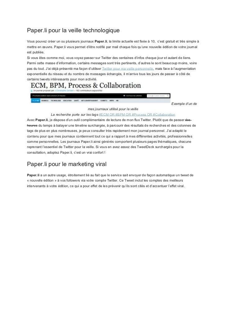 Paper.li pour la veille technologiqueVous pouvez créer un ou plusieurs journaux Paper.li, la limite actuelle est fixée à 1...