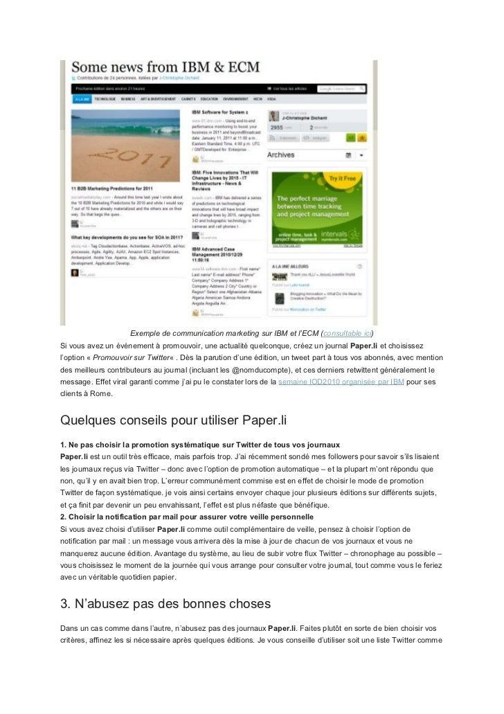 Exemple de communication marketing sur IBM et l'ECM (consultable ici)Si vous avez un événement à promouvoir, une actualité...