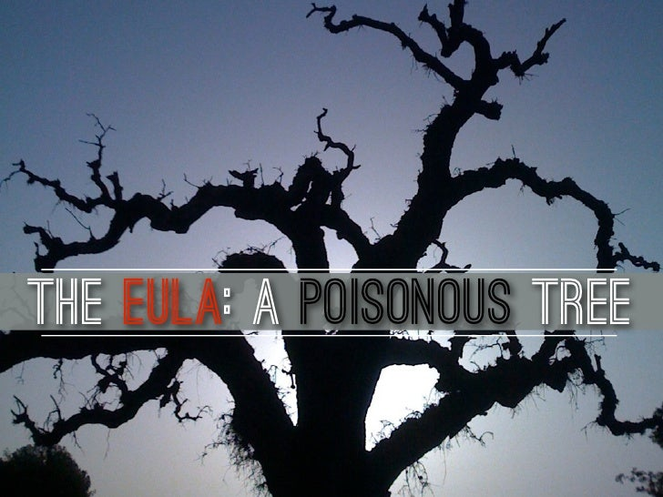 The EULA: A Poisonous Tree