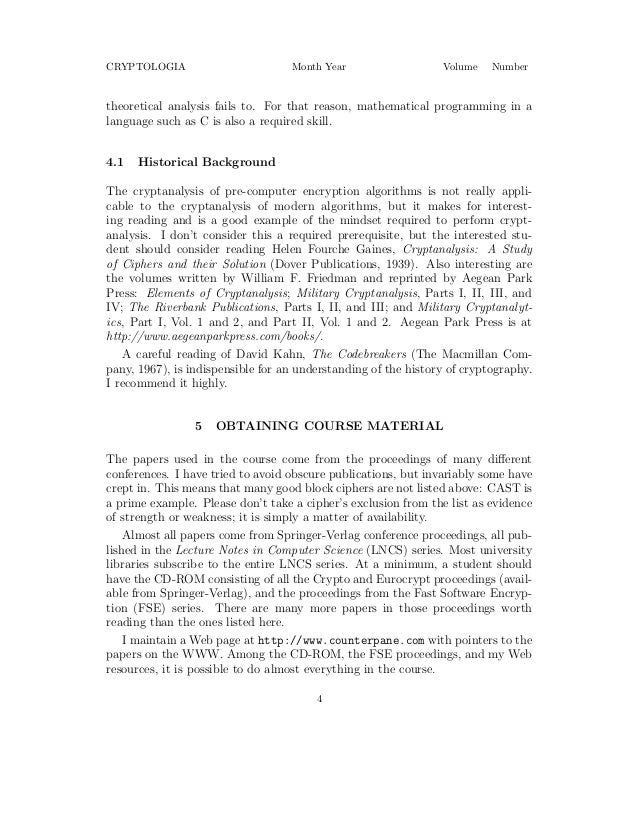 understanding linear cryptanalysis In 1993, matsui [13] introduced the linear cryptanalysis and two algorithms   algorithm  the information for determining the correct key, is also explained  then.
