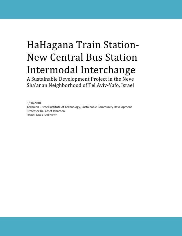 HaHagana Train Station-New Central Bus StationIntermodal InterchangeA Sustainable Development Project in the NeveSha'anan ...