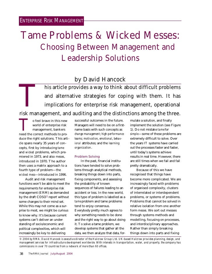 ENTERPRISE RISK MANAGEMENT   Tame Problems & Wicked Messes:                  Choosing Between Management and              ...