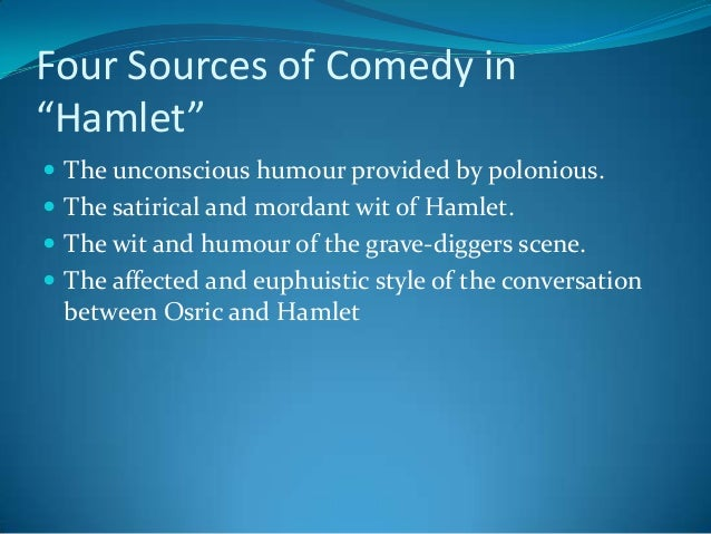 Comedy in hamlet assignment